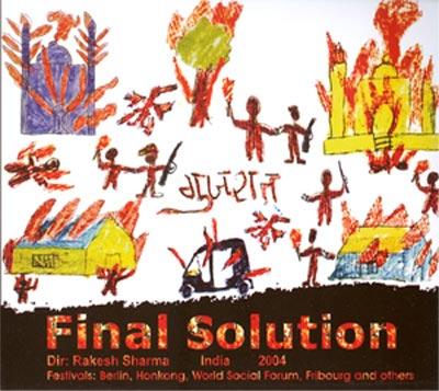 ஃபைனல் சொலுயூசன் - குஜராத் படுகொலை ஆவணப்படம்